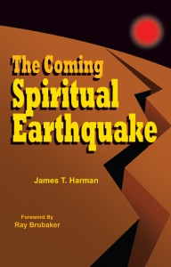 The Coming Spiritual Earthquake