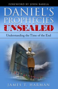 Daniel's Prophecies Unsealed